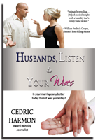 Husbands, Listen to Your Wives by Cedric Harmon