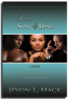 Love, Song & Dance by Jevon L. Mack